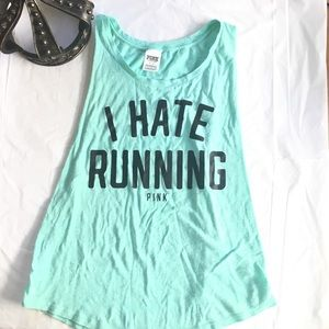 Victoria's Secret Pink Tank Top - I Hate Running